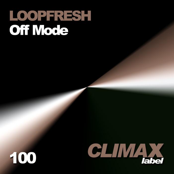 LOOPFRESH - Off Mode