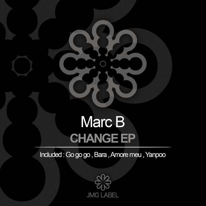 MARC B - Change EP