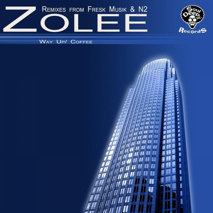 ZOLEE - Way Up/Coffee