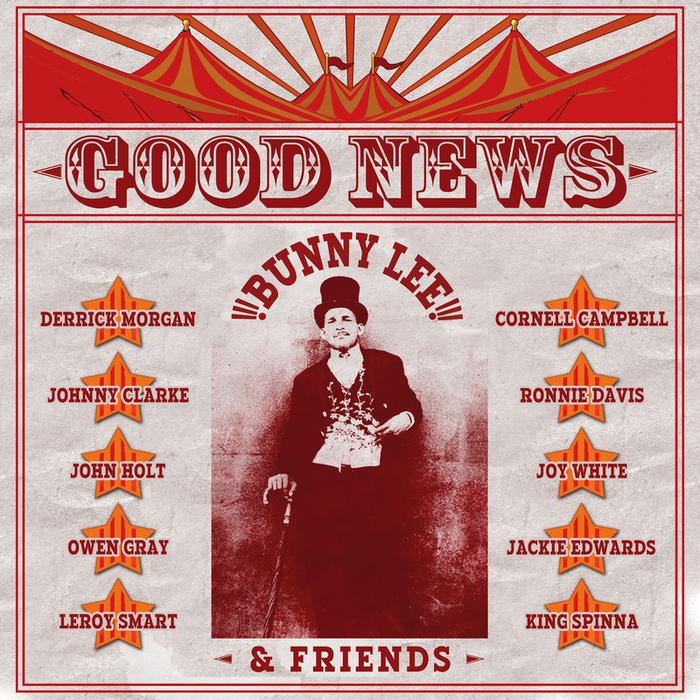 BUNNY LEE & FRIENDS - Good News