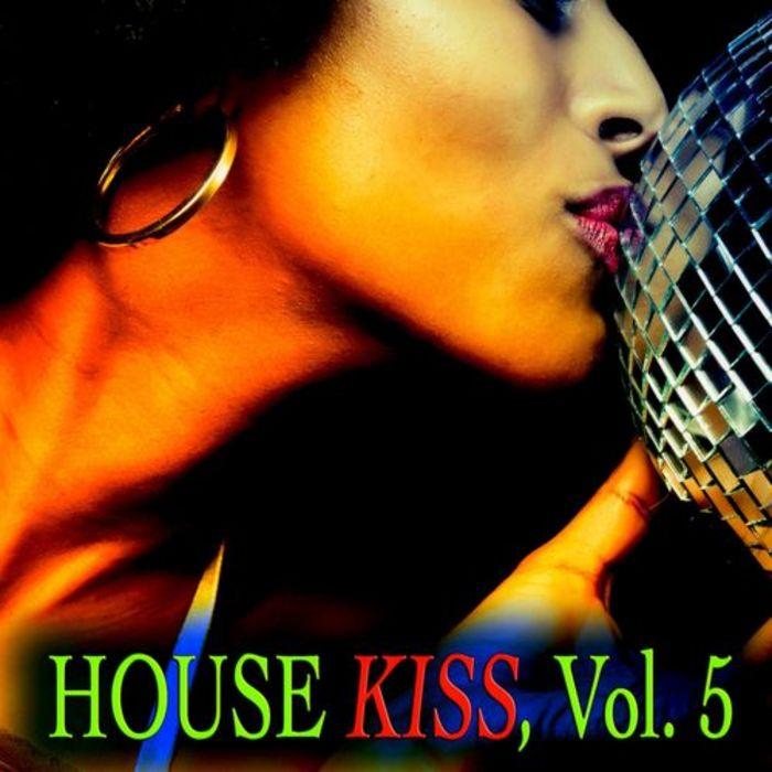 VARIOUS - House Kiss Vol 5