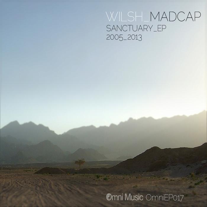 MADCAP/WILSH - Sanctuary EP