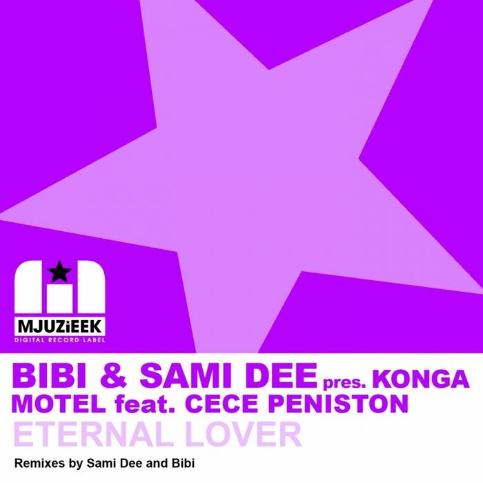 BIBI/SAMI DEE presents KONGA MOTEL feat CECE PENISTON - Eternal Lover (Part 1)