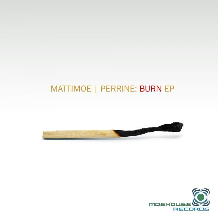 PERRINE, Todd/NATHAN MATTIMOE - Burn