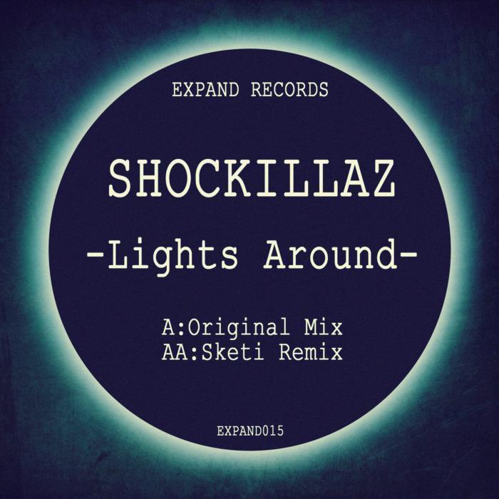 SHOCKILLAZ - Lights Around