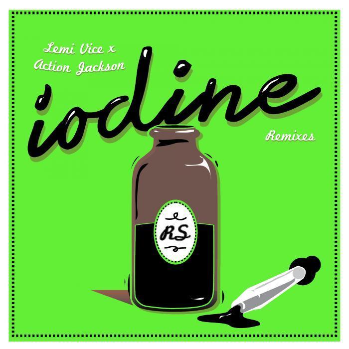LEMI VICE/ACTION JACKSON - Iodine (remixes)