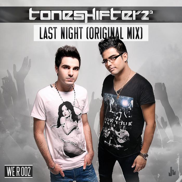 TONESHIFTERZ feat CHRIS MADIN - Last Night