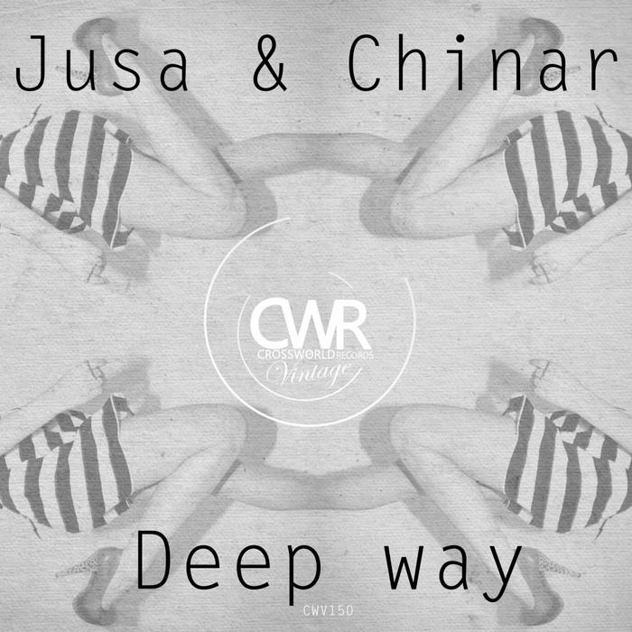 JUSA & CHINAR - Deep Way