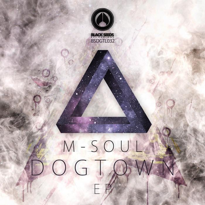 M SOUL - Dogtown EP