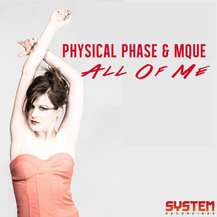 PHYSICAL PHASE/MQUE - All Of Me