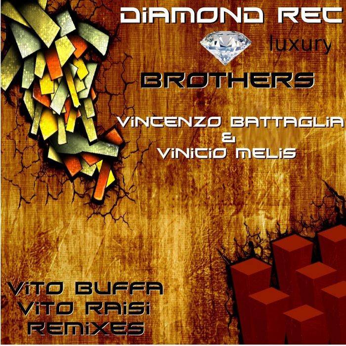 BATTAGLIA, Vincenzo/VINICIO MELIS - Brothers