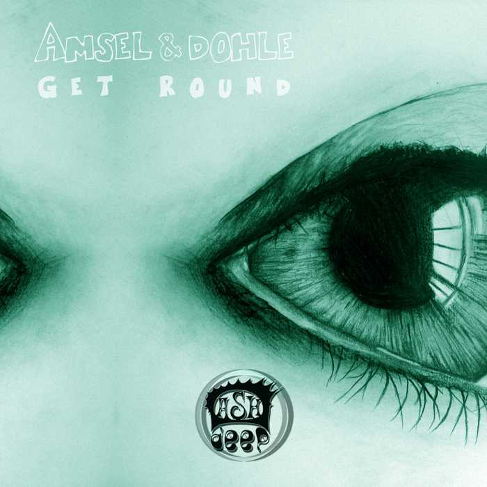 AMSEL & DOHLE - Get Round