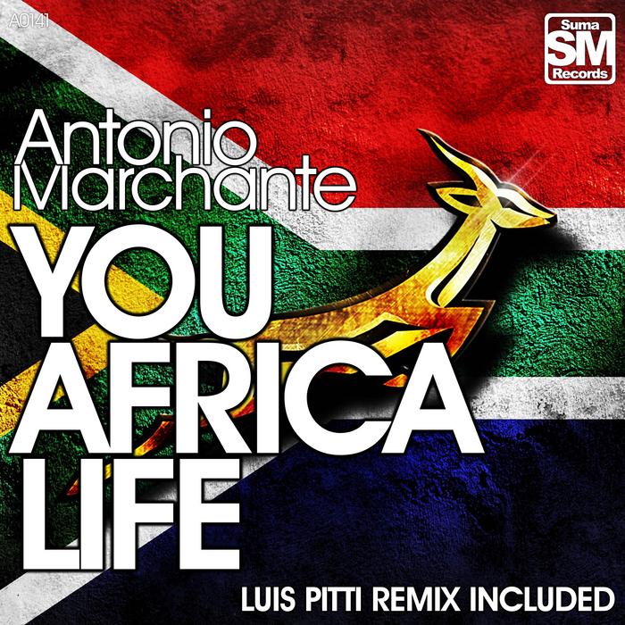 MARCHANTE, Antonio - You Africa Life