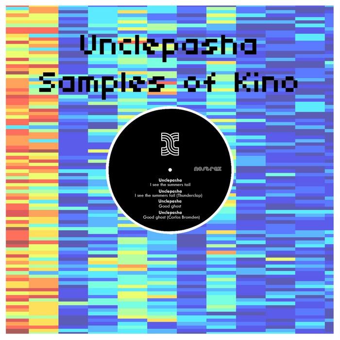 UNCLEPASHA - Samples Of Kino