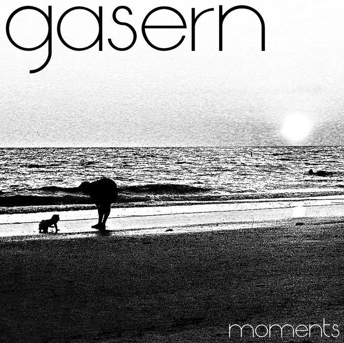 GASERN - Moments