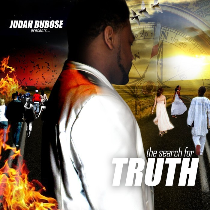 DUBOSE, Judah - The Search For Truth