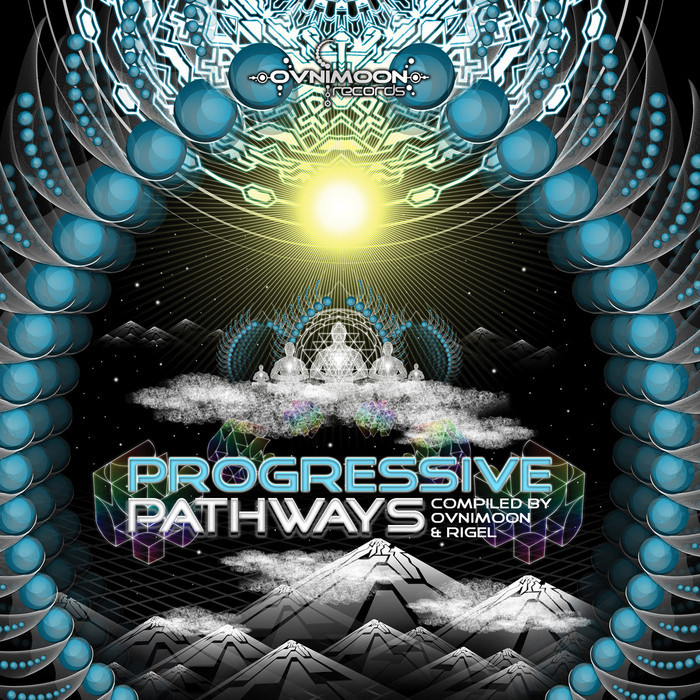 OVNIMOON/RIGEL/VARIOUS - Progressive Pathways (by Ovnimoon & Rigel)