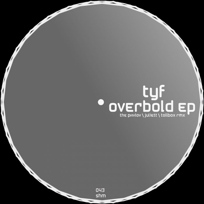 TYF - Overbold EP