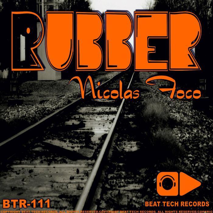 FOCO, Nicolas - Rubber EP
