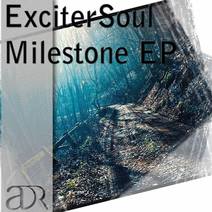 EXCITERSOUL - Milestone EP