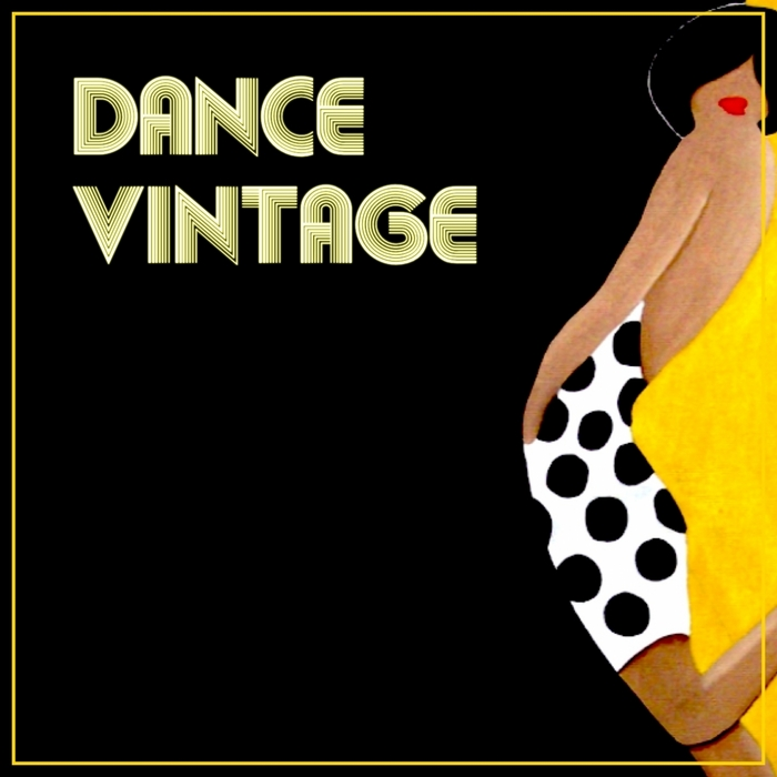 I VINTAGE - The Sound Of Dance Vintage (Vintage Dance Experience)