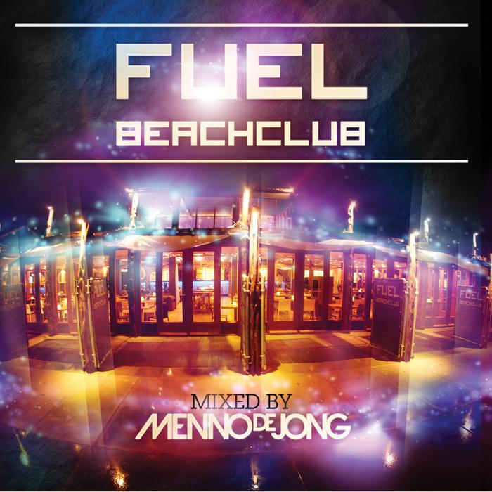 MENNO de JONG/VARIOUS - Fuel Beachclub