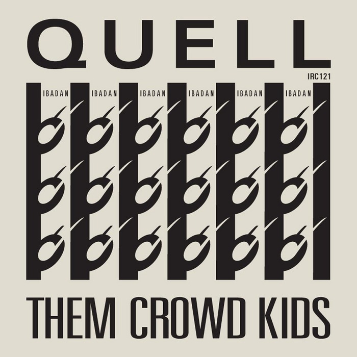 QUELL - Them Crowd Kids