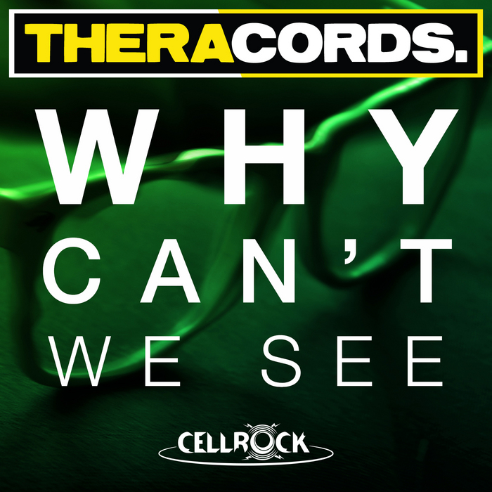 CELLROCK - Why Can't We See