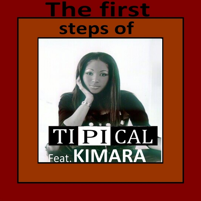 TIPICAL feat KIMARA - The First Steps Of Kimara