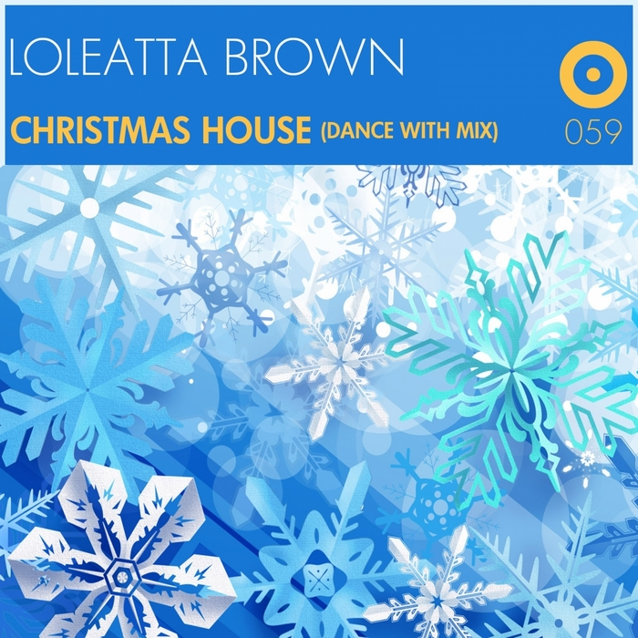 BROWN, Loleatta - Christmas House (Dance With Mix)