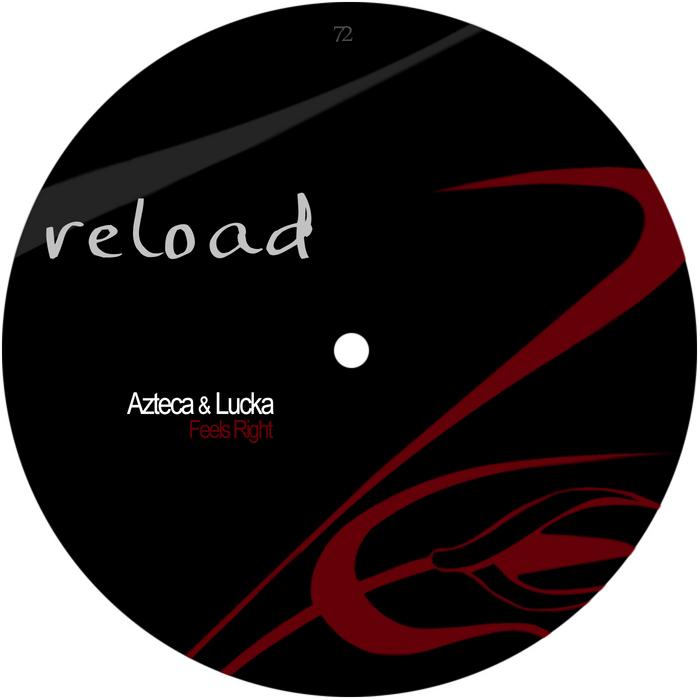 AZTECA & LUCKA - Feels Right