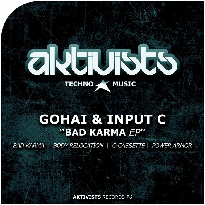 GOHAI/INPUT C - Bad Karma EP