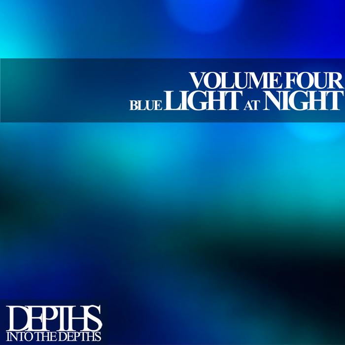 VARIOUS - Blue Light At Night Vol Four: First Class Deep House Blends