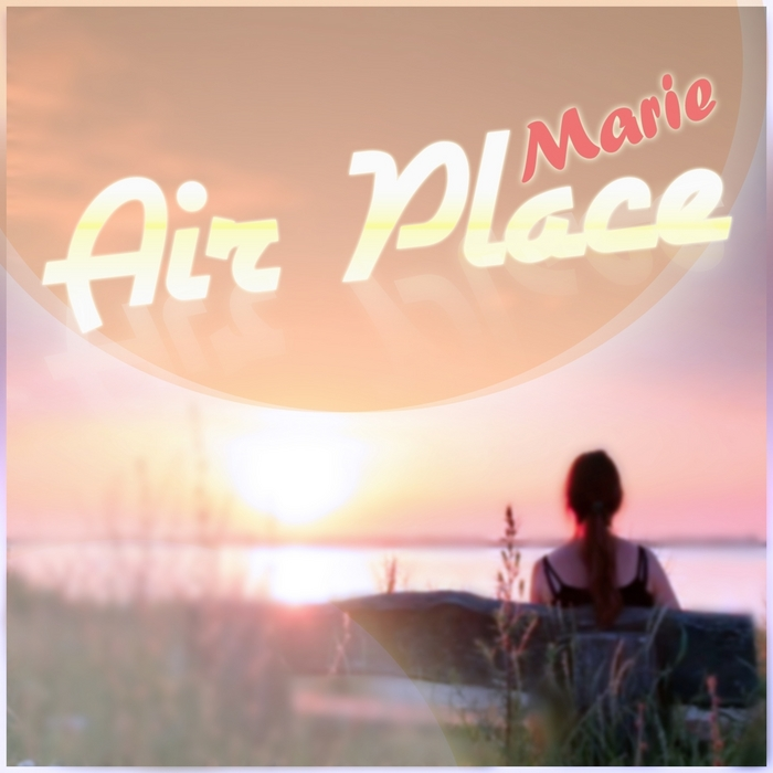 AIRPLACE - Marie