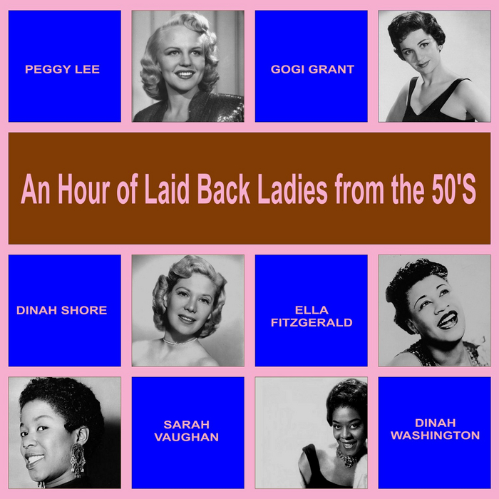 VARIOUS - An Hour Of Laid Back Ladies From The 50s