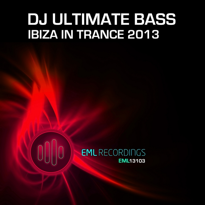 DJ ULTIMATE BASS - Ibiza In Trance 2013