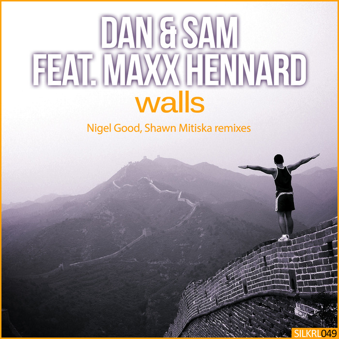 DAN & SAM feat MAXX HENNARD - Walls (Remixes)