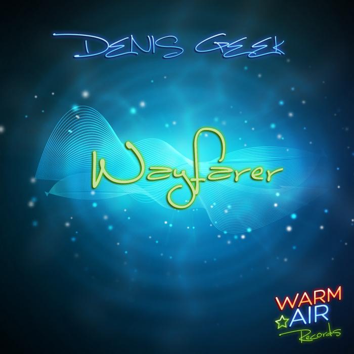 GEEK, Denis - Wayfarer
