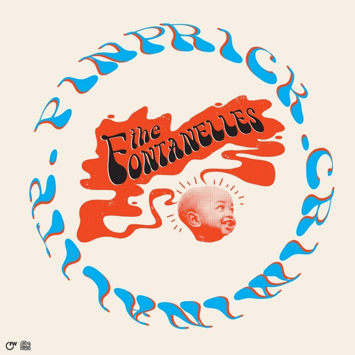 THE FONTANELLES - Pinprick / Criminality