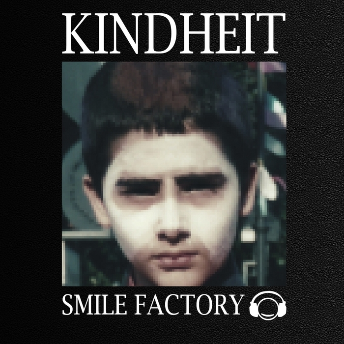 SMILE FACTORY - Kindheit