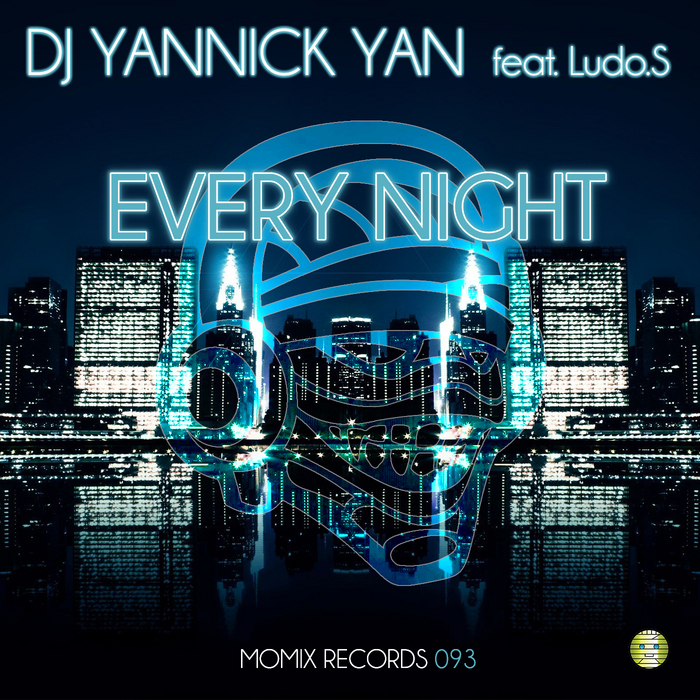DJ YANNICK YAN feat LUDO S - Every Night