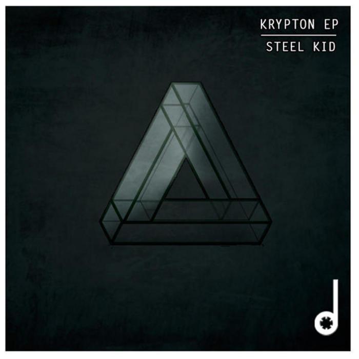 STEEL KID - Krypton EP