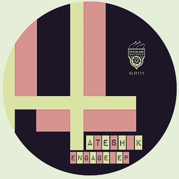 ATESH K - Engage EP