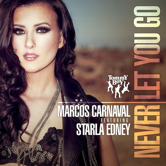 MARCOS CARNAVAL feat STARLA EDNEY - Never Let You Go