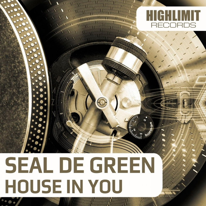 SEAL DE GREEN - House In You