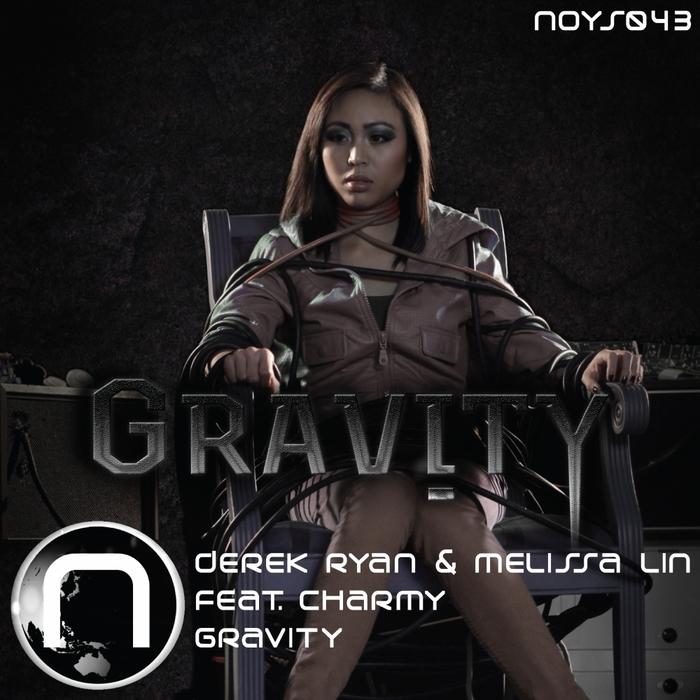 RYAN, Derek/MELISSA LIN feat CHARMY - Gravity