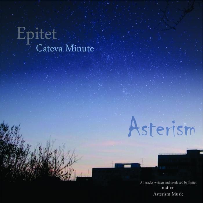 EPITET - Cateva Minute