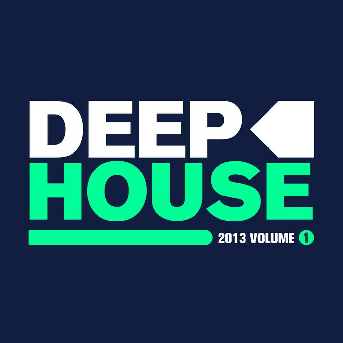VARIOUS - Deep House 2013 Vol 1