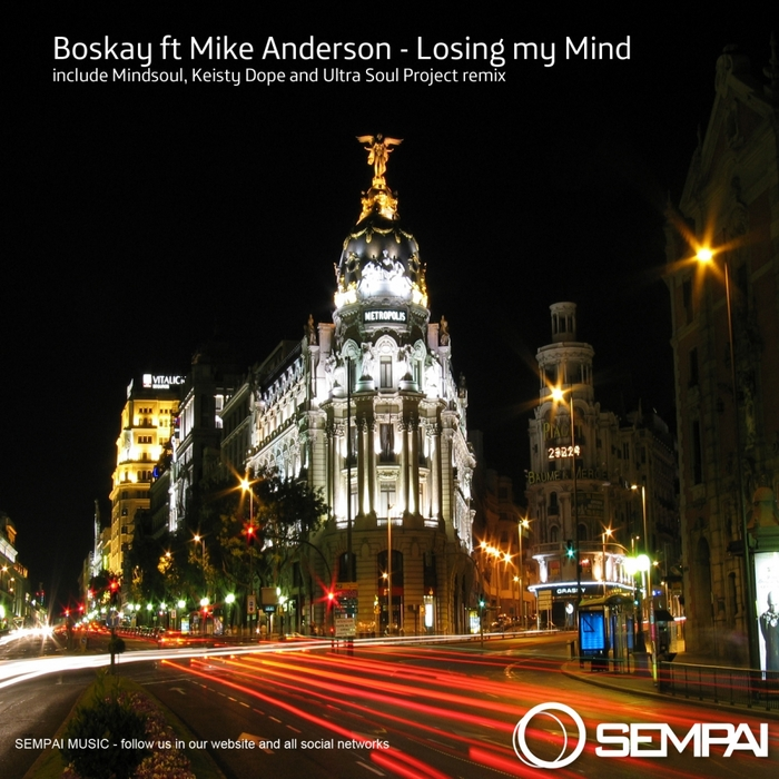BOSKAY feat MIKE ANDERSON - Losing My Mind
