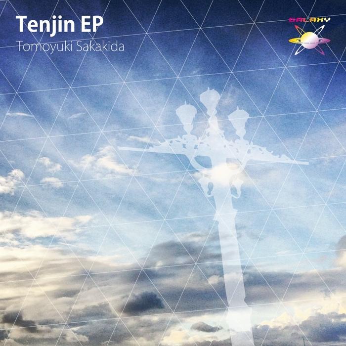 TOMOYUKI SAKAKIDA - Tenjin EP